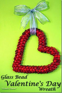 How to make a heart shaped Valentine;s Day wreath with glass beads and a wire frame.