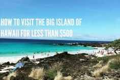 8 Nights on the BIG Island of Hawaii for less than $500!