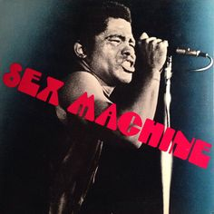 James Brown - Sex Machine