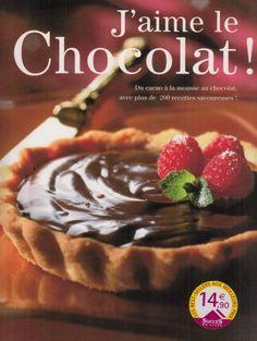 J'aime le chocolat ! Paru en 2006 chez Éd. de la Seine, [Paris]  |  Ghislaine Tamisier