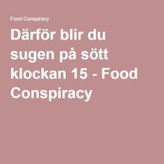 Därför blir du sugen på sött klockan 15 - Food Conspiracy