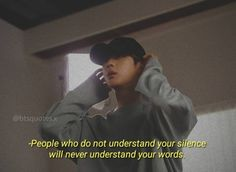 -People who do not understand your silence will never understand your words. Reality Quotes, Mood Quotes, True Quotes, Fact Quotes, Bts Lyrics Quotes, Bts Qoutes, Frases Bts, Bts Texts, A Silent Voice