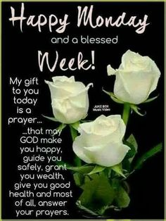 Discover ideas about monday morning prayer Monday Wishes, Monday Greetings, Monday Blessings, Morning Greetings Quotes, Morning Blessings, Good Morning Messages, Morning Prayers, Good Morning Wishes, Monday Monday