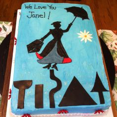 My first Mary Poppins cake.