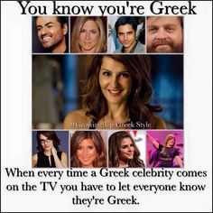 You know you're Greek when every time a Greek celebrity comes on the TV, you have to let everyone know they're Greek. Greek Memes, Funny Greek, Greek Quotes, Greek Sayings, Cold Jokes, Western Philosophy, Greek Culture, Greek Life, Funny Photos