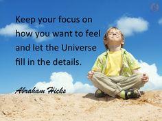 #AbrahamHicksQuotes #Universe #Focus