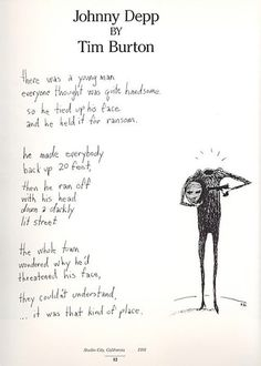 Tim Burton's poem about Johnny Depp and his hate for his face.