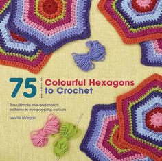 75 Colourful Hexagons to Crochet: The Ultimate Mix-and-Ma... https://www.amazon.co.uk/dp/1782213007/ref=cm_sw_r_pi_dp_x_WrK8zbAP2SQTJ