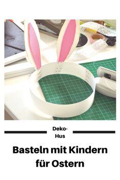 Beschäftigung mit Kindern zu Ostern Ohrenhasen selber machen Basteln mit Kindern #beschaftigungmitkindern #basteln #Ostern