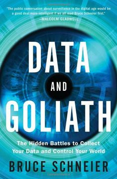Data and Goliath : the hidden battles to collect your data and control your world by Bruce Schnieder. Click the cover image to check out or request the non-fiction kindle. Non Fiction, New Books, Good Books, Books To Read, Kindle, The Spectre, To Collect, This Is A Book, Book Photography