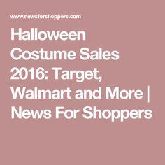 Halloween Costume Sales 2016: Target, Walmart and More | News For Shoppers