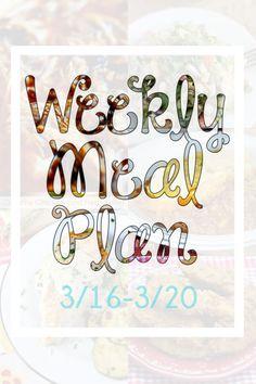 Weekly Meal Plan 3/16 - 3/20