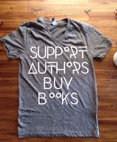 30 Gifts Under $30 for Writers and Book Lovers –  Support Authors T-Shirt