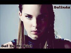Belinda - Sal De Mi Piel
