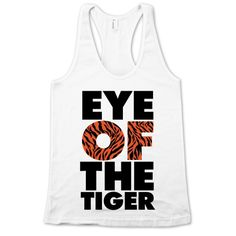 Listen to Roar by Katy Perry. Join Napster and play your favorite music offline. Tiger Tank, Tiger T Shirt, My T Shirt, Cool Shirts, Funny Shirts, Tee Shirts, Katy Perry Lyrics, Only Fashion, Fashion Styles