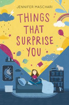 Things That Surprise You by Jennifer Maschari. [Library owns.]  A poignant, charming middle grade novel, perfect for fans of The Thing About Jellyfish and Fish in a Tree. Abeautifully layered story about navigating...