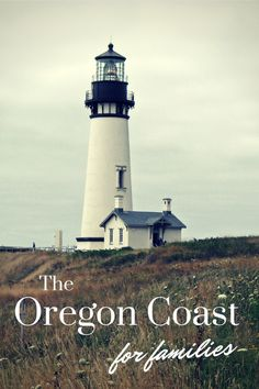Oregon Coast for Families - 5 great cities along the Oregon coast that are no fail fun family vacation ideas. Great ideas of places to see.