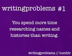 Writing Problems --- Actually, when writing nonfiction, you'll almost certainly spend about 70-80% of your time doing research, about 5-10% of your time writing, and 15-20% of your time rewriting. Is that 100%? Well, fortunately, math skills are not required to write.