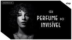 Céu - Perfume do Invisível (Vídeo Oficial) - YouTube