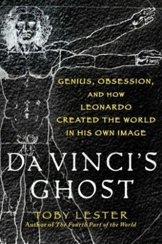 The Story of the Perfect Man: Toby Lester's Da Vinci's Ghost