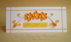 Have a Bright Day! Quilled Greeting Card