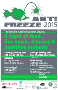 The Gowanus Canal Conservancy presents:     ANTI-FREEZE 2015 - Tickets - Littlefield - Brooklyn, NY, February 28, 2015 | Ticketfly