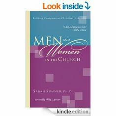 Men and Women in the Church: Building Consensus on Christian Leadership: Sarah Sumner, Phillip E. Johnson