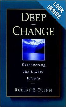 Deep Change: Discovering the Leader Within (The Jossey-Bass Business & Management Series) by Robert E. Small Business Entrepreneurship, Book Of Changes, Economics Books, Organizational Behavior, Money Book, Agent Of Change, Business Money, Deep, Business Management