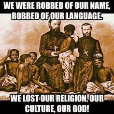 Africans were forced into a religion by their masters. It was seen as being an effective means to control them, it prevented them from adhering to their animist and/or Muslim faiths and it was used by the slave owners to justify their being held in bondage