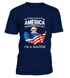 AMERICA INDEPENDENCE DAY MALTESE  Independence Day T-shirts