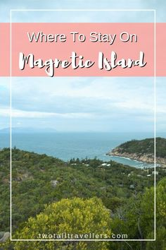 Looking for the best Magnetic Island accommodation? Read our top list of the best places to stay, whether you're a budget backpacker or luxury travel guru! Beach Bungalows, Weekend Breaks, Best Places To Travel, Island Life, Hiking Trails, Van Life, Luxury Travel, Trip Planning, The Good Place