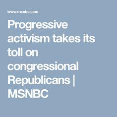 Progressive activism takes its toll on congressional Republicans | MSNBC