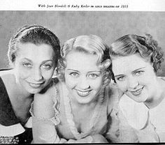 Gold Diggers of 1933              Aline MacMahon, Joan Blondell,  and Ruby Keeler.