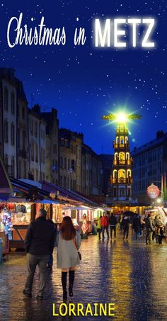 Discover the Metz Christmas Market in Lorraine - French Moments Christmas Events, Christmas Travel, Lorraine, Metz France, Destinations, Gothic Cathedral, Ardennes, Most Visited, Alsace