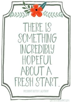 There is something incredibly hopeful about a fresh start. { Free Printable }