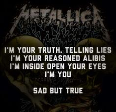 Sad But True Metallica
