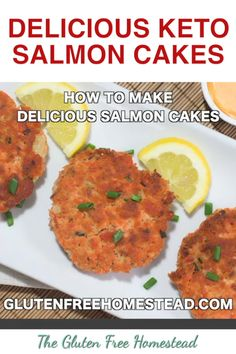 The best easy healthy salmon cakes. gluten free, paleo, low carb, keto salmon, whole 30 by Gluten Free Homestead Ketogenic Diet Meal Plan, Diet Meal Plans, Ketogenic Recipes, Atkins Diet, Healthy Salmon Cakes, Keto Salmon, Whole 30 Salmon Cakes, Healthy Dinner Recipes, Low Carb Recipes