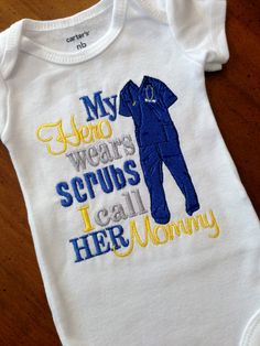 Hey, I found this really awesome Etsy listing at https://www.etsy.com/listing/162345687/my-hero-wears-scrubs-i-call-her-aunt