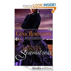 The Last Honest Seamstress by Gina Robinson...another good read
