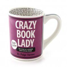 Ha! Crazy Book Lady Mug - LOVE :)