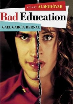 """Bad Education (2004)   """"When film director Enrique (Fele Martinez) is visited by his childhood friend and lover, Ignacio (Gael García Bernal), Ignacio gives Enrique a short story he's written that's a factual account of the molestation he sustained at the hands of their Catholic school teacher..."""""""