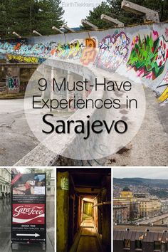 Sarajevo, Bosnia & Herzegovina. The best things to do: Olympic bobsled track, old town, Bosnian food, museums, and the Tunnel of Hope.