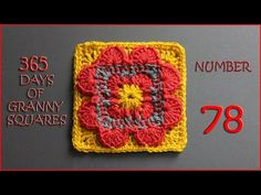 365 Days of Granny Squares Number 78 - YouTube