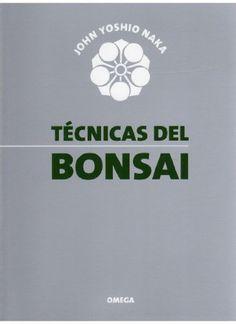 Técnicas del bonsai – I – Naka