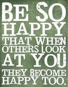 """Be so happy that when others look at you they become happy too.""  #Happiness #ShareHappiness #picturequotes  View more #quotes on http://quotes-lover.com"