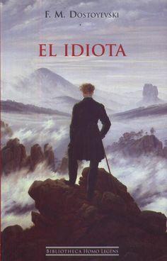 El Idiota, de Fedor Dostoievski