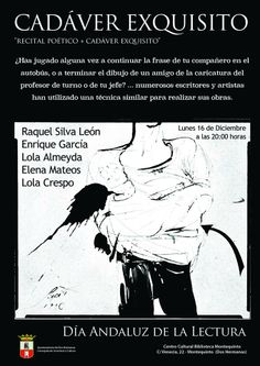 DÍA ANDALUZ DE LA LECTURA EN TU BIBLIOTECA ¡¡¡PARTICIPA!!! El lunes 16 de diciembre, a las 20:00 horas, celebramos el Día Andaluz de la Lectura 2013 con la creación de un poema colectivo; esta actividad, que lleva por título 'Cadáver Exquisito' se complementará con una lectura poética a cargo de Lola Crespo, Maria D. Almeyda, Enrique García, Elena Mateos y Raquel Silva León. https://www.facebook.com/events/642122015831045/