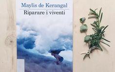 Maylis de Kerangal – Riparare i viventi