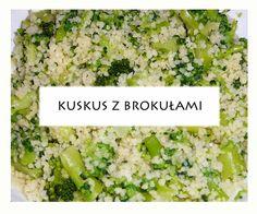 Kuskus z brokułami/ kuskus e broccoli