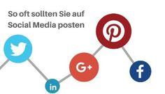 So oft sollten Sie in den Social Media Posten | Irina Malievski | LinkedIn